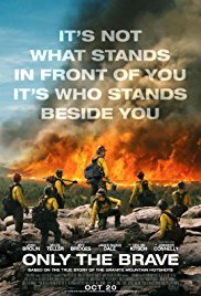 Only the Brave  November 24, 25 & 26 @ 7:30pm